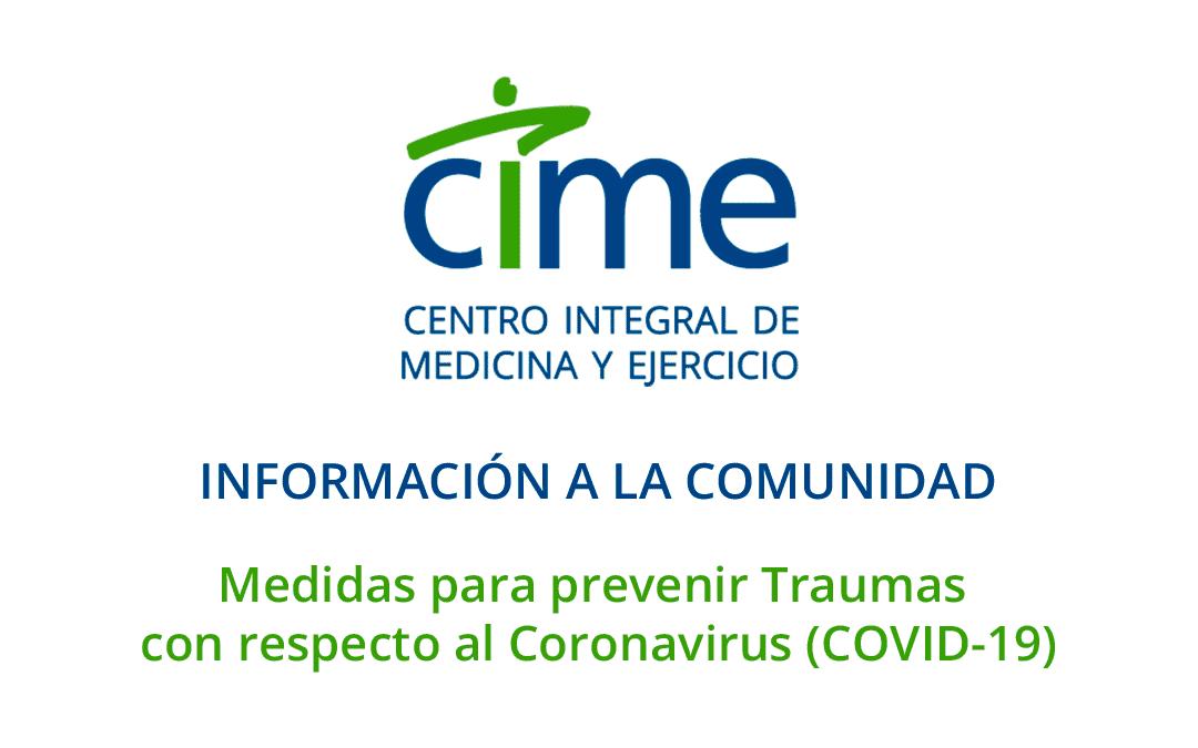 Medidas para prevenir Traumas  con respecto al Coronavirus (COVID-19)